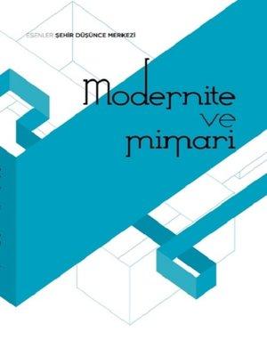 cover image of Modernİte Ve Mİmarİ