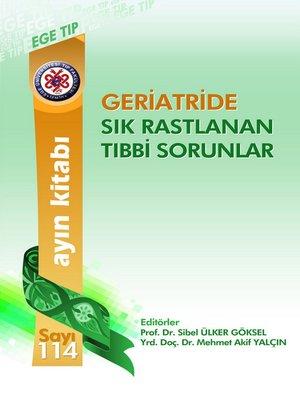 cover image of Gerİatrİde Sik Rastlanan Tibbİ Sorunlar