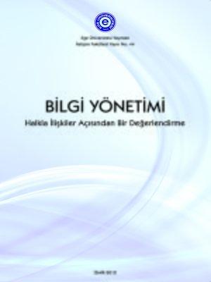 cover image of Bilgi Yönetimi: Halkla İlişkiler Açısından Bir Değerlendirme