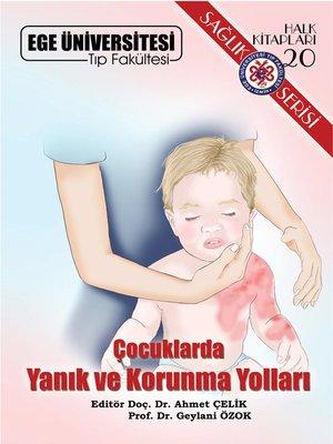 cover image of Çocuklarda Yanık ve Korunma Yolları