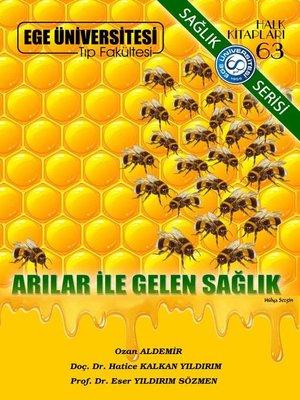 cover image of Arılar İle Gelen Sağlık