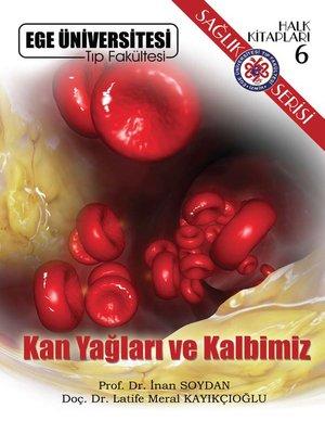 cover image of Kan Yağları ve Kalbimiz