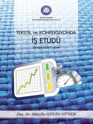cover image of Tekstil ve Konfeksiyonda İş Etüdü