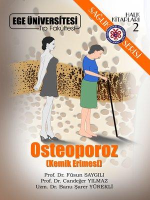 cover image of Osteoporoz (Kemik Erimesi)