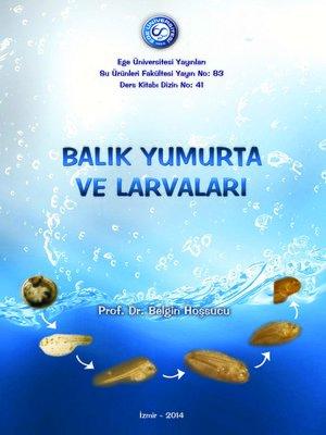 cover image of Balık Yumurta ve Larvaları