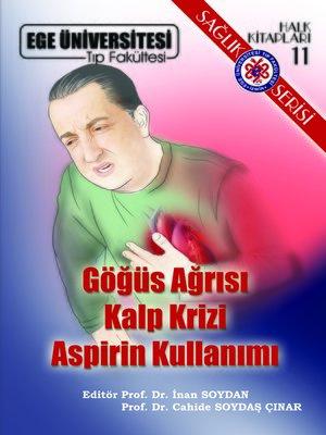 cover image of Göğüs Ağrısı Kalp Krizi Aspirin Kullanımı