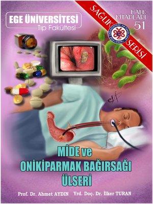 cover image of Mide ve Onikiparmak Bağırsağı Ülseri
