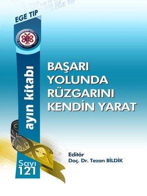 cover image of Başari Yolundarüzgarinikendİn Yaratbaşari Yolundarüzgarinikendİn Yarat