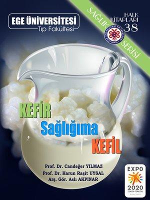 cover image of Kefir Sağlığıma Kefil