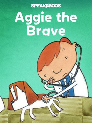 cover image of Aggie the Brave
