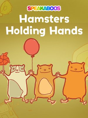 cover image of Hamsters Holding Hands