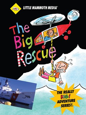 cover image of The BIG Adventure, The BIG Rescue
