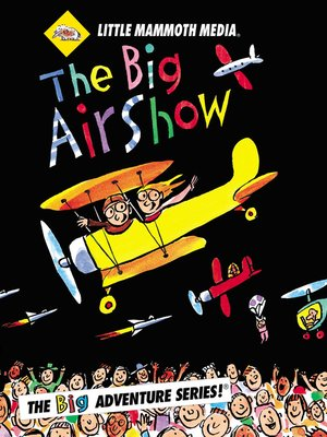 cover image of The BIG Adventure, The BIG Air Show
