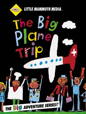 cover image of The BIG Adventure, The BIG Plane Trip