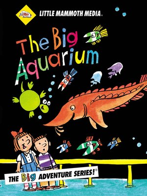 cover image of The BIG Adventure, The BIG Aquarium