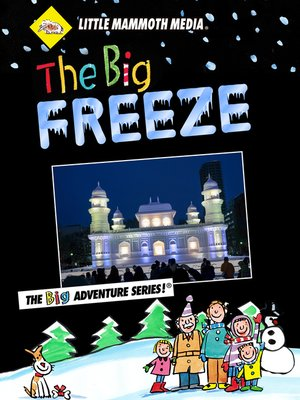 cover image of The Big Freeze