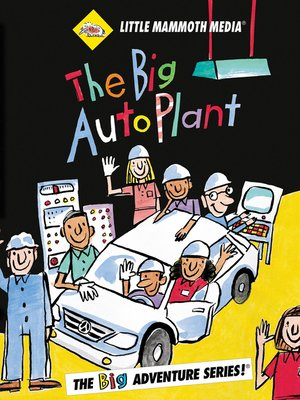 cover image of The BIG Adventure, The BIG Auto Plant