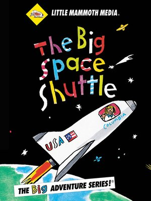 cover image of The BIG Adventure, The BIG Space Shuttle