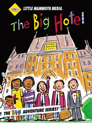 cover image of The BIG Adventure, The BIG Hotel