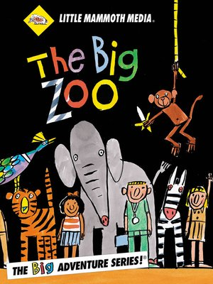 cover image of The BIG Adventure, The BIG Zoo