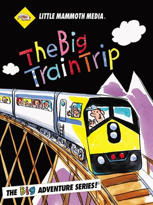 cover image of The BIG Adventure, The BIG Train Trip