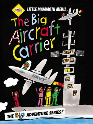cover image of The BIG Adventure, The BIG Aircraft Carrier