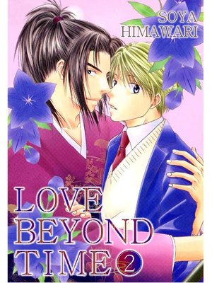 cover image of LOVE BEYOND TIME (Yaoi Manga), Volume 2