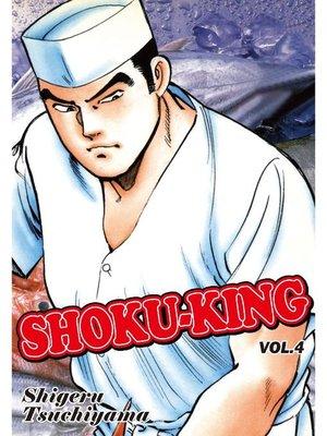 cover image of SHOKU-KING, Volume 4