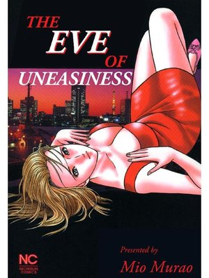 cover image of THE EVE OF UNEASINESS, Volume 1