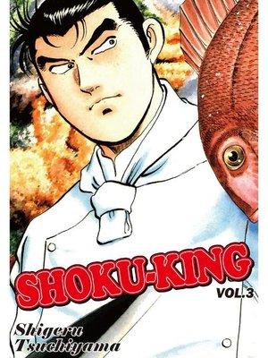 cover image of SHOKU-KING, Volume 3