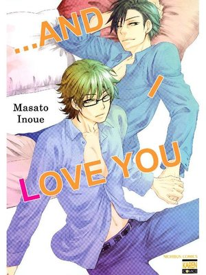 cover image of ...and I Love You (Yaoi Manga), Volume 1