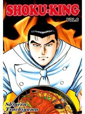 cover image of SHOKU-KING, Volume 6