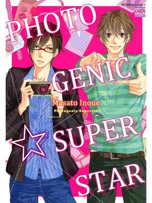 cover image of Photogenic Superstar, Volume 1