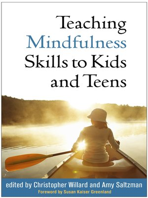 cover image of Teaching Mindfulness Skills to Kids and Teens
