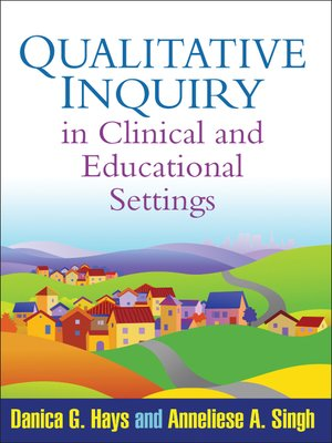 cover image of Qualitative Inquiry in Clinical and Educational Settings