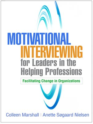 cover image of Motivational Interviewing for Leaders in the Helping Professions