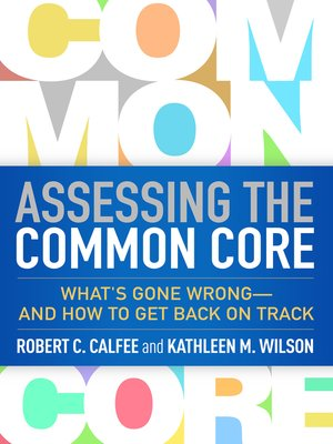 cover image of Assessing the Common Core