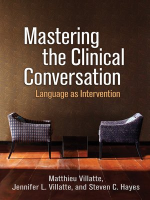 cover image of Mastering the Clinical Conversation