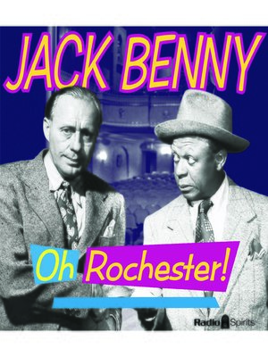 cover image of Jack Benny: Oh, Rochester!