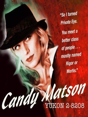 cover image of Candy Matson: Yukon 2-8208