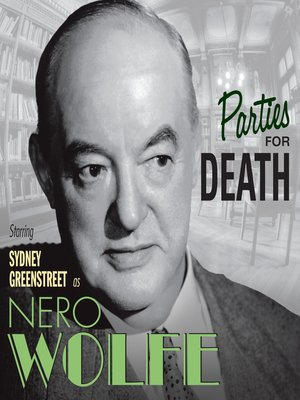 cover image of The Adventures of Nero Wolfe: Parties for Death