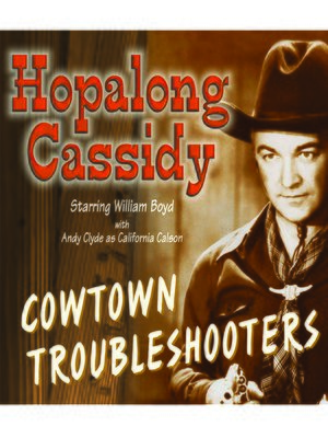 cover image of Cowtown Troubleshooters