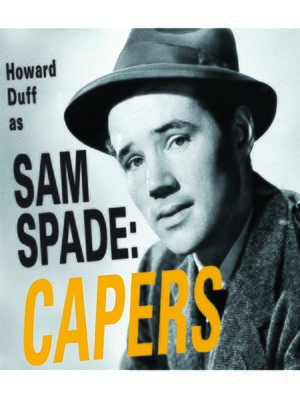 cover image of Sam Spade: Capers