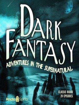 cover image of Dark Fantasy: Adventures in the Supernatural