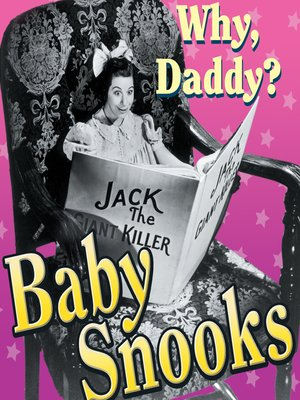 cover image of Baby Snooks: Why, Daddy?