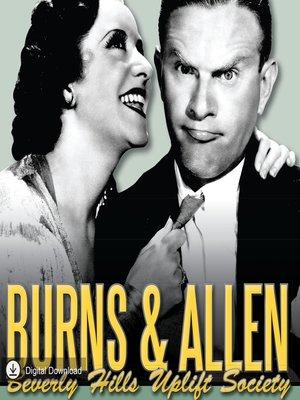 cover image of Burns & Allen: Beverly Hills Uplift Society