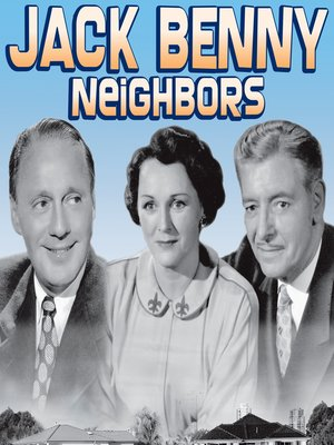 cover image of Jack Benny: Neighbors