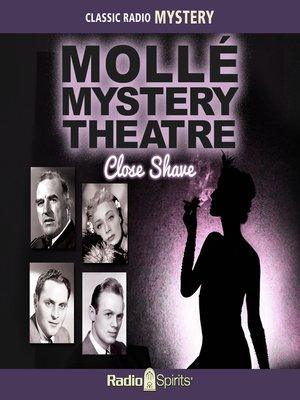 cover image of Molle Mystery Theatre: Close Shave