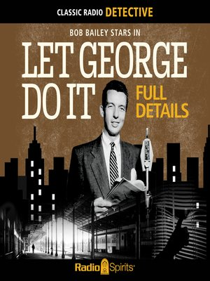 cover image of Let George Do It: Full Details