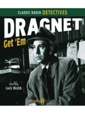 cover image of Dragnet: Get 'Em